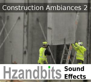 Construction Ambiances II